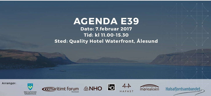 Agenda E39 inviterer til konferanse om fergefri E39 - Hafast, Halsfjordsambandet og Møreaksen. Sett av tirsdag 7. februar på Quality Hotel Waterfront i Ålesund.