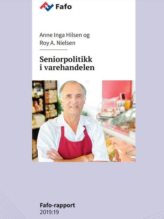 Fafo-rapporten Seniorpolitikk i varehandelen er fra juni 2019